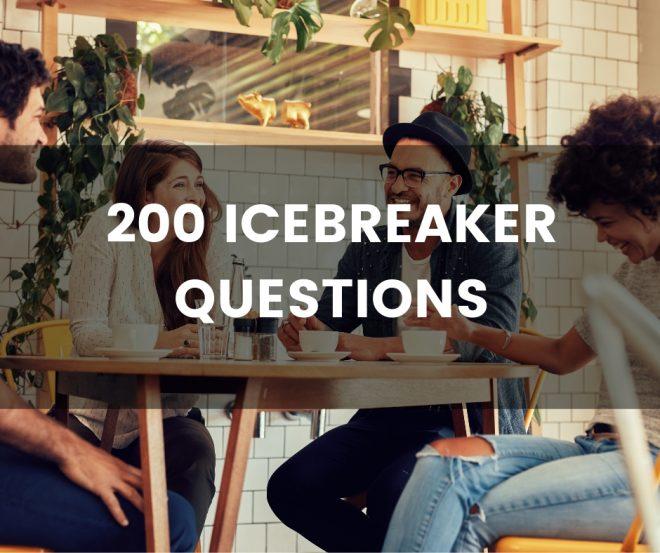 200 Icebreaker questions