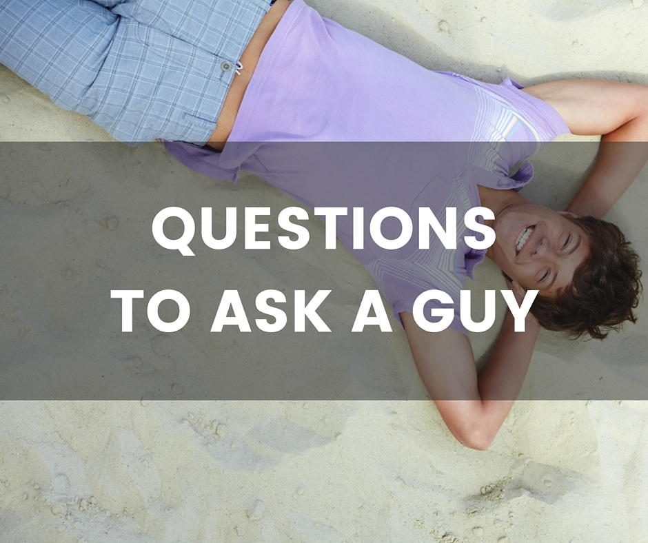dating questions to ask a guy you like while texting