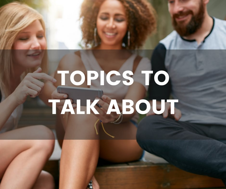 Topics to talk about